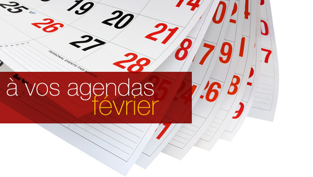 Evènements à ne pas manquer en février 2015