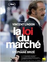 La loi du marché - myblocnotes - Cinéma Les 400 Coups à Villefranche-sur-Saône