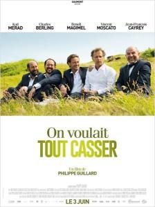 On voulait tout casser - myblocnotes - Cinéma La Passerelle à Trévoux