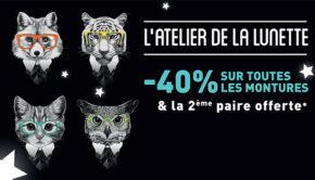 intro atelier de la lunette 40 pourcent montures 2e paire offerte decembre 2016