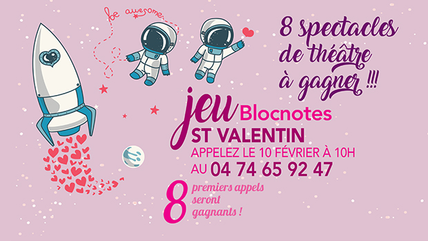 intro jeu st valentin places theatre a gagner