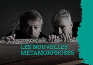 Les nouvelles metamorphoses