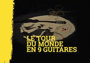 concert auditorium Le tour du Monde en 9 guitares