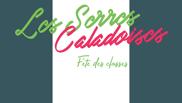 INTRO Les Serres Caladoises Arnas fete des classes