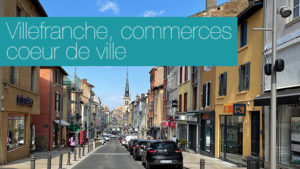intro article villefranche commerces coeur de ville